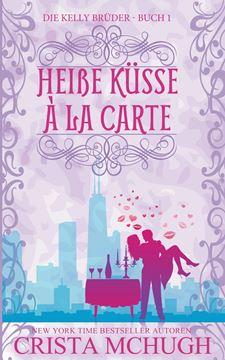 Picture of Heiße Küsse à la carte