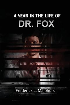 Picture of A Year in the Life of Dr. Fox