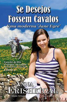 Picture of Se Desejos Fossem Cavalos (Edição Portuguesa)