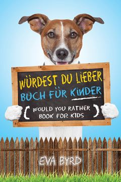 Picture of Würdest du Lieber Buch für Kinder - Would You Rather Book for Kids