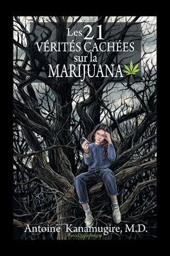 Picture of Les 21 Vérités Cachées Sur La Marijuana