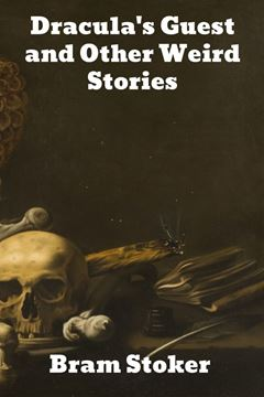 Picture of Dracula's Guest and Other Weird Stories