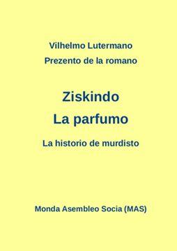 """Picture of Prezento de la romano Ziskindo """"La parfumo"""""""