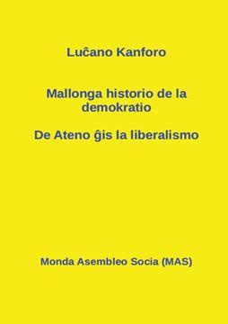 Picture of Mallonga historio de la demokratio