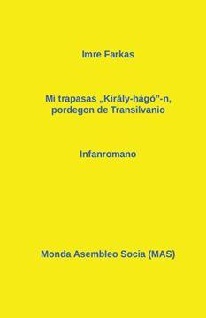 Picture of Mi trapasis pordegon de Transilvanio