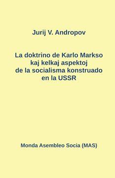 Picture of La doktrino de Karlo Markso kaj kelkaj aspektoj de la socialismo konstruado en la USSR