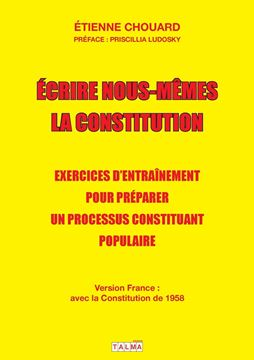 Picture of Ecrire nous-mêmes la Constitution (version France)