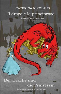 Picture of Il drago e la principessa - Der Drache und die Prinzessin