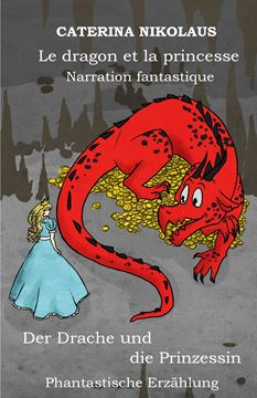 Picture of Le dragon et la princesse - Der Drache und die Prinzessin