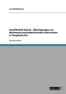 Picture of Konfliktfeld Schule - Überlegungen zur Reichweite sozialarbeiterischer Intervention in Hauptschulen