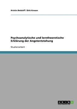 Picture of Psychoanalytische und lerntheoretische Erklärung der Angstentstehung