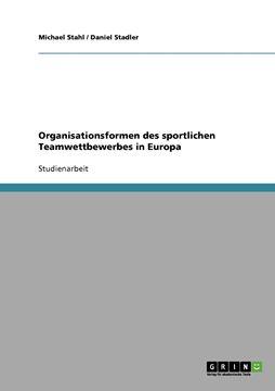 Picture of Organisationsformen des sportlichen Teamwettbewerbes in Europa