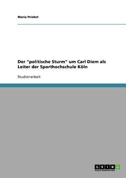 """Picture of Der """"politische Sturm"""" um Carl Diem als Leiter der Sporthochschule Köln"""
