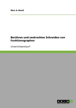 Picture of Berühren und senkrechtes Schneiden von Funktionsgraphen