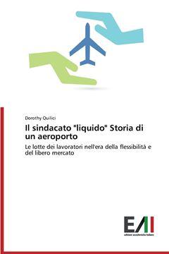 """Picture of Il Sindacato """"Liquido"""" Storia Di Un Aeroporto"""