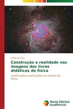 Picture of Construção e realidade nas imagens dos livros didáticos de física