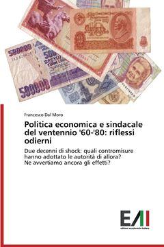 Picture of Politica economica e sindacale del ventennio '60-'80