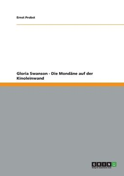 Picture of Gloria Swanson - Die Mondäne auf der Kinoleinwand