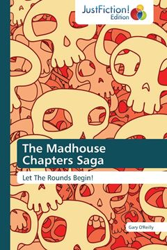 Picture of The Madhouse Chapters Saga