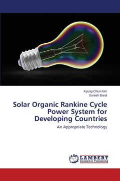 Picture of Solar Organic Rankine Cycle Power System for Developing Countries