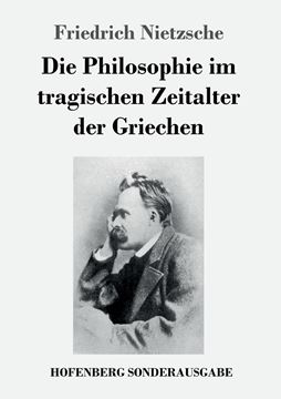 Picture of Die Philosophie im tragischen Zeitalter der Griechen