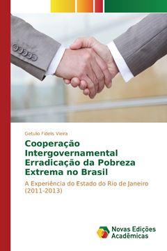 Picture of Cooperação Intergovernamental Erradicação da Pobreza Extrema no Brasil