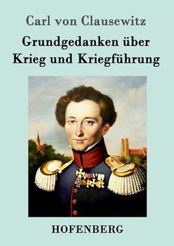 Picture of Grundgedanken über Krieg und Kriegführung