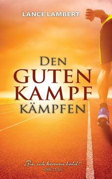 Picture of Den Guten Kampf Kämpfen