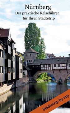 Picture of Nürnberg - Der praktische Reiseführer für Ihren Städtetrip