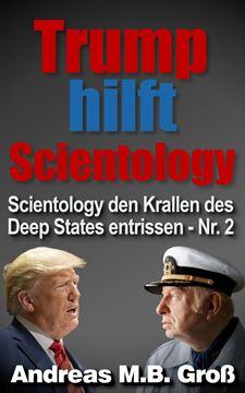 Picture of Trump hilft Scientology - Scientology den Krallen des Deep States entrissen