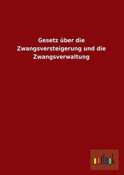 Picture of Gesetz Uber Die Zwangsversteigerung Und Die Zwangsverwaltung