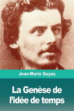 Picture of La Genèse de l'idée de temps