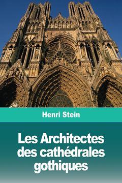 Picture of Les Architectes des cathédrales gothiques