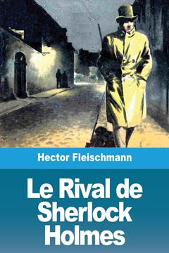 Picture of Le Rival de Sherlock Holmes