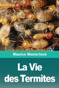 Picture of La Vie des Termites