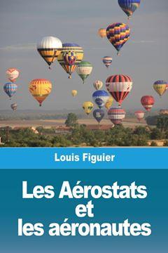 Picture of Les Aérostats et les aéronautes