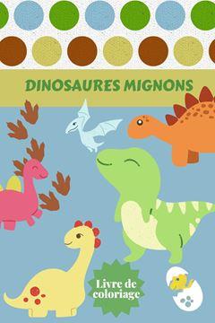 Picture of Dinosaures Mignons Livre de coloriage