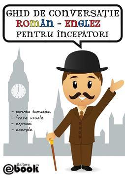 Picture of Ghid de conversatie roman-englez pentru incepatori