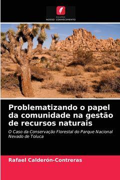 Picture of Problematizando o papel da comunidade na gestão de recursos naturais