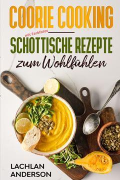 Picture of Coorie Cooking - Schottische Rezepte zum Wohlfühlen