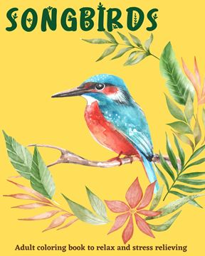 Picture of Songbirds coloring book for relax and stress relieving
