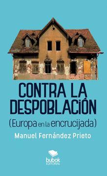Picture of Contra la despoblación (Europa en la encrucijada)