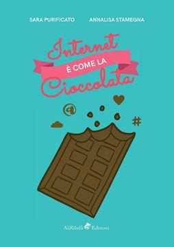 Picture of Internet è come la cioccolata