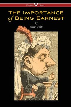 Picture of The Importance of Being Earnest (Wisehouse Classics Edition)