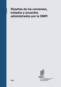 Picture of Reseñas de los Convenios, Tratados y Acuerdos Administrados por la OMPI