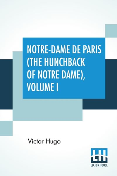 Picture of Notre-Dame De Paris (The Hunchback Of Notre Dame), Volume I