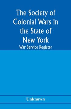 Picture of The Society of Colonial Wars in the State of New york; War service register