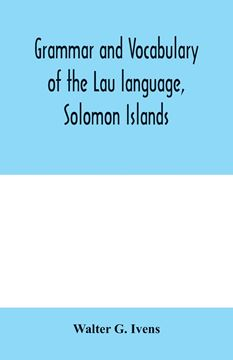 Picture of Grammar and vocabulary of the Lau language, Solomon Islands