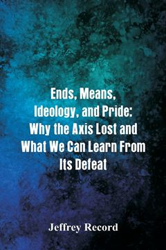 Picture of Ends, Means, Ideology, and Pride