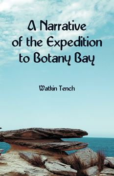 Picture of A Narrative of the Expedition to Botany Bay